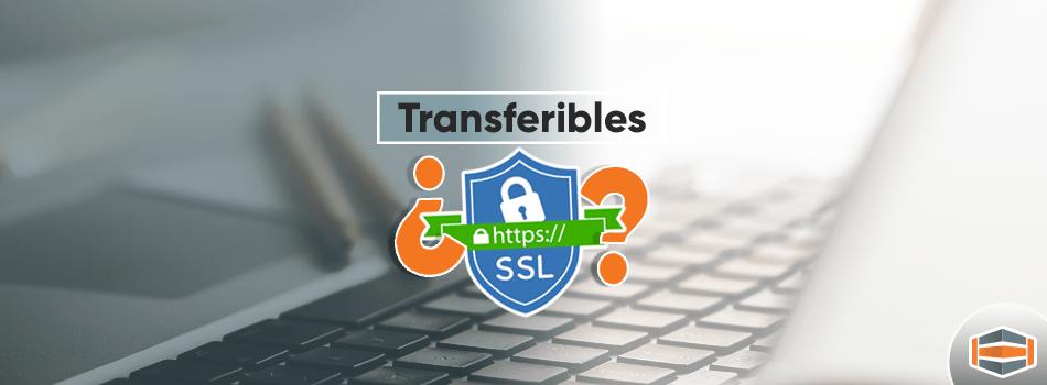 Los certificados SSL ¿son transferibles?
